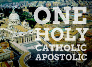 one-holy-catholic-apostolic